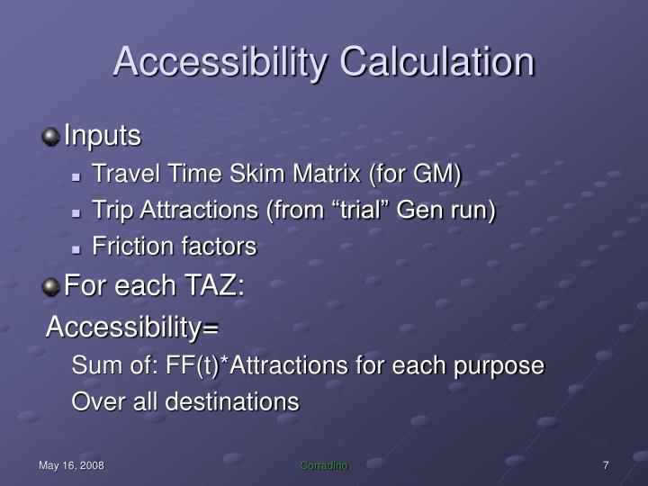 Accessibility Calculation