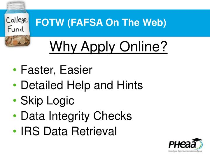 FOTW (FAFSA On The Web)