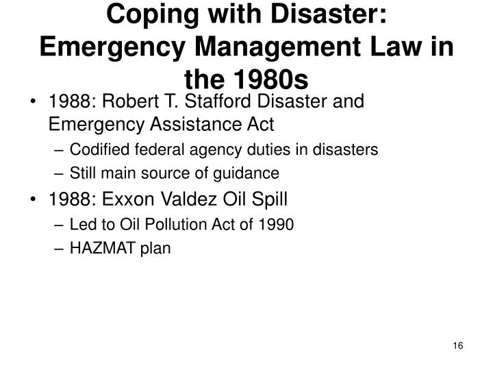 Coping with Disaster: Emergency Management Law in the 1980s