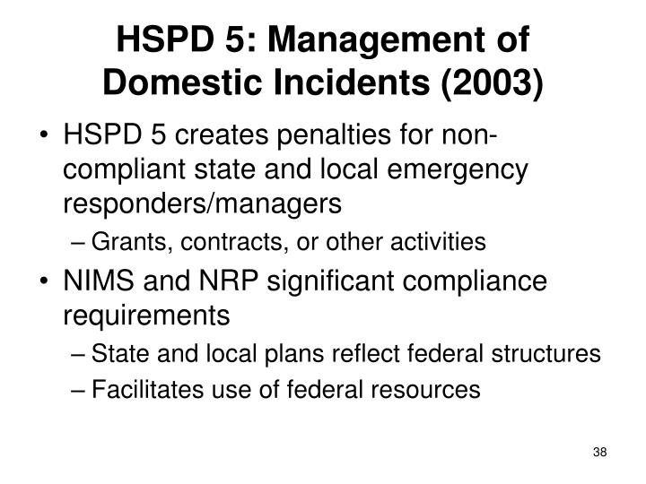 HSPD 5: Management of Domestic Incidents (2003)
