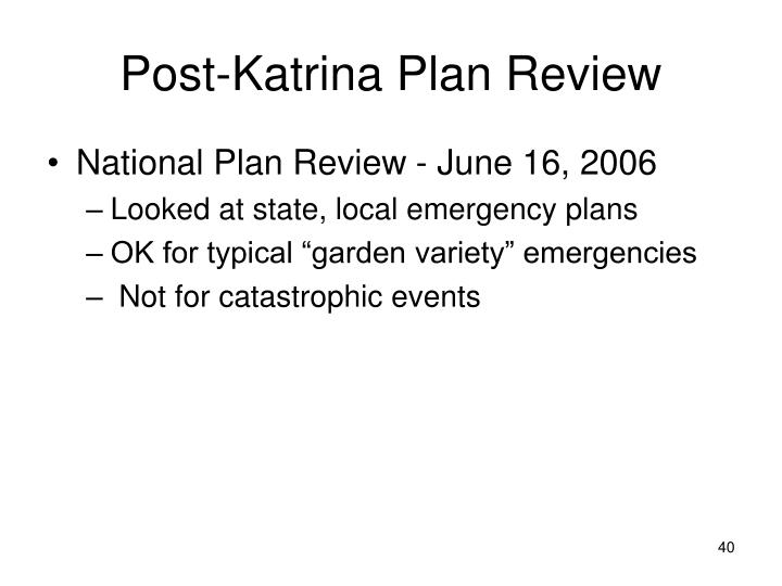Post-Katrina Plan Review