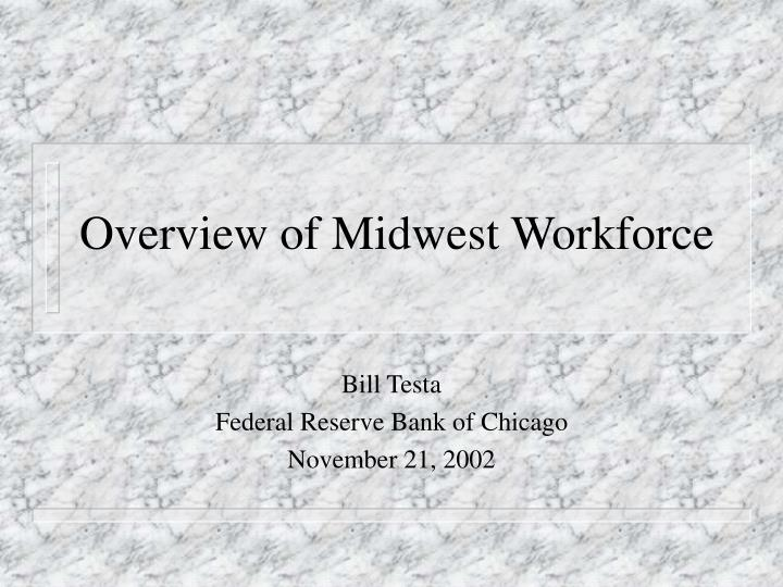 Overview of midwest workforce
