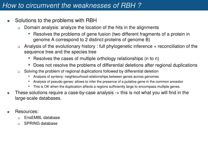 How to circumvent the weaknesses of RBH ?
