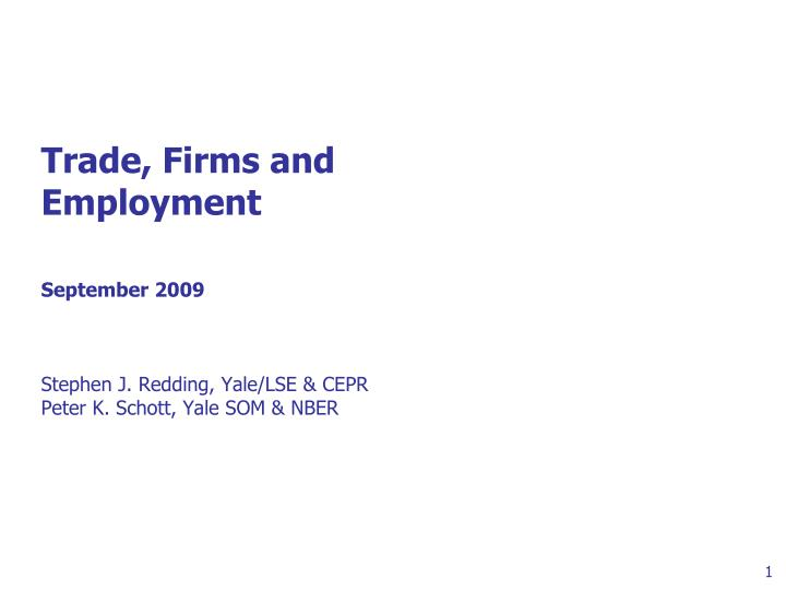 Trade, Firms and
