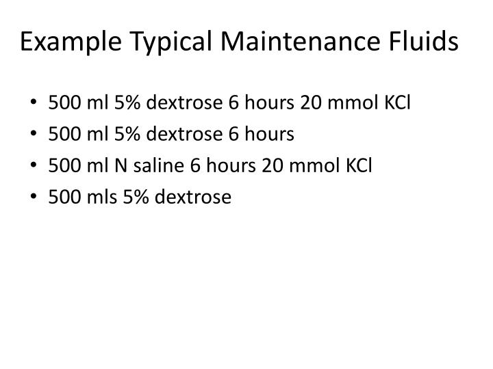 Example Typical Maintenance Fluids