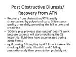 post obstructive diuresis recovery from atn1