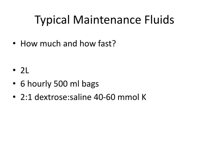 Typical Maintenance Fluids