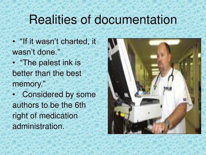 Realities of documentation