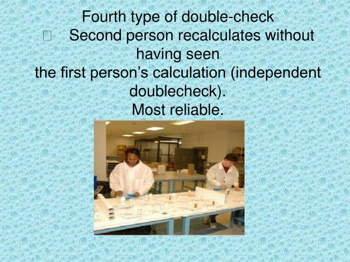 Fourth type of double-check
