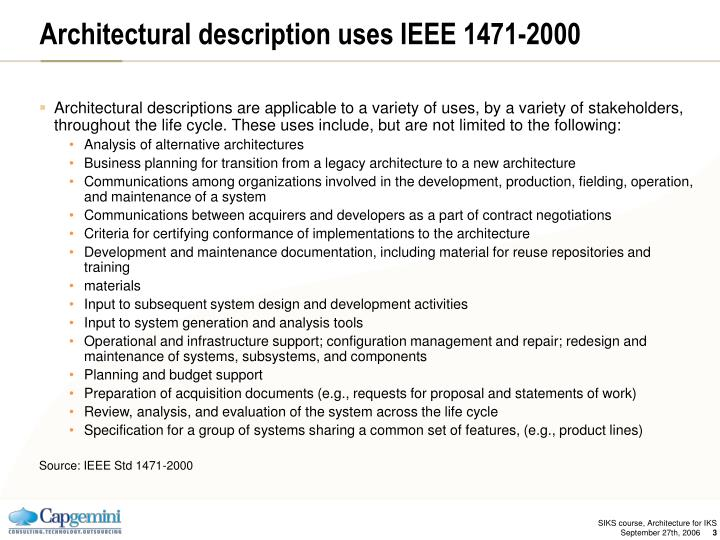 Architectural description uses IEEE 1471-2000