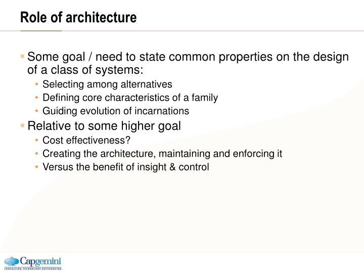 Role of architecture