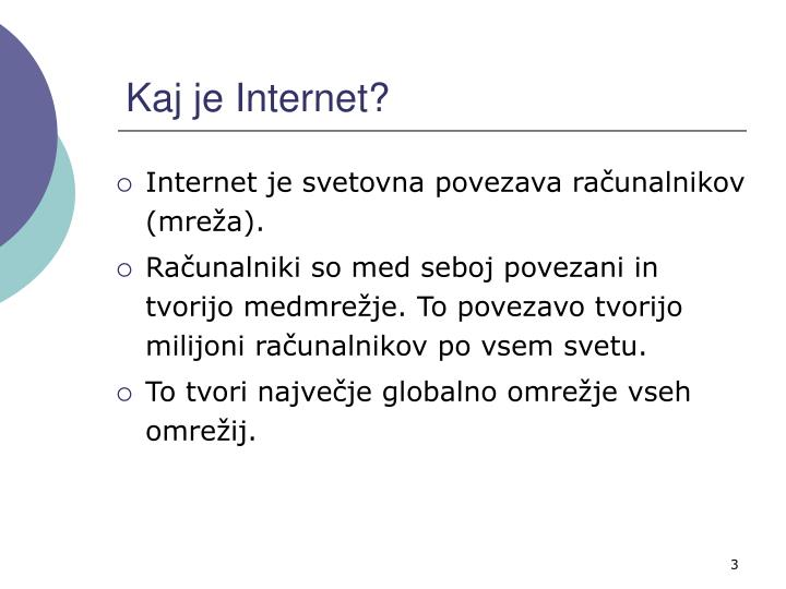 Kaj je Internet?