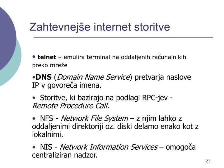 Zahtevnejše internet storitve