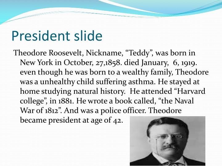 President slide