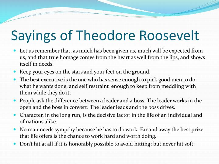 Sayings of Theodore Roosevelt