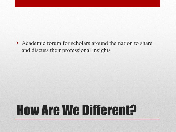 Academic forum for scholars around the nation to share and discuss their professional insights