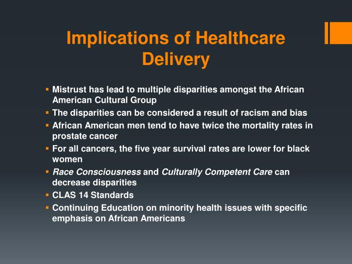 Implications of Healthcare Delivery