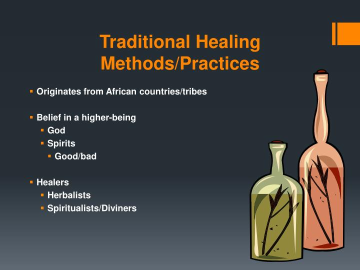 Traditional Healing Methods/Practices