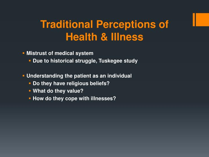 Traditional Perceptions of Health & Illness