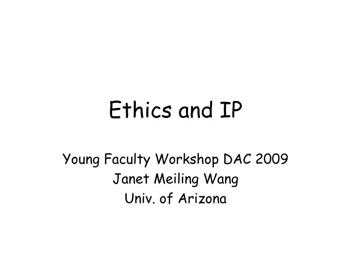 Ethics and ip