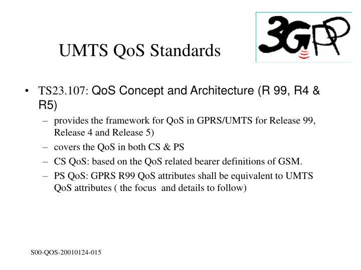 UMTS QoS Standards