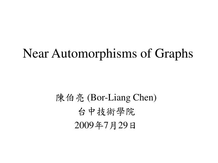 Near automorphisms of graphs