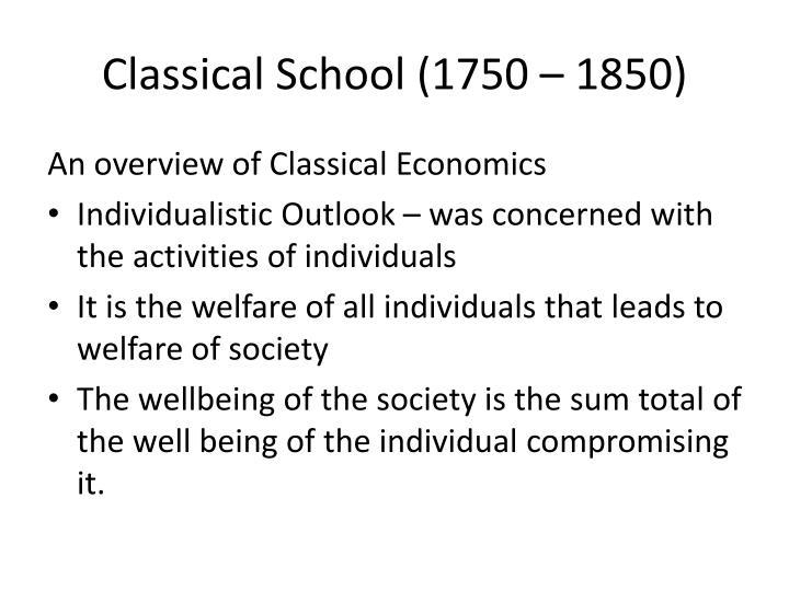 Classical School (1750 – 1850)