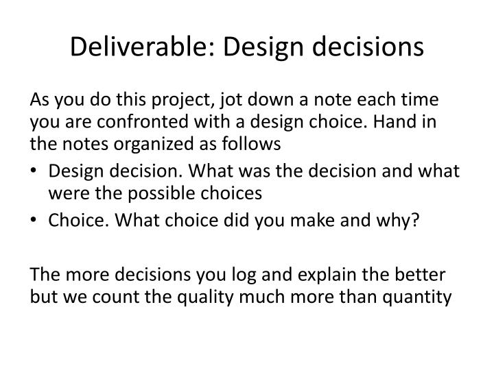 Deliverable: Design decisions