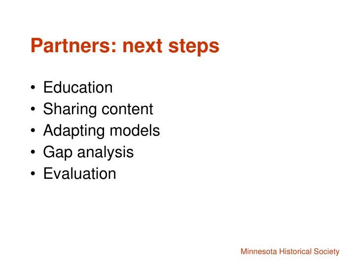 Partners: next steps