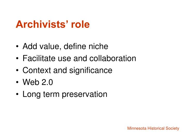 Archivists' role
