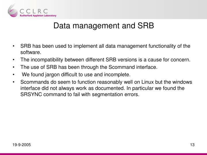 Data management and SRB