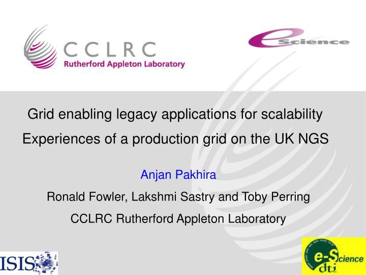Grid enabling legacy applications for scalability