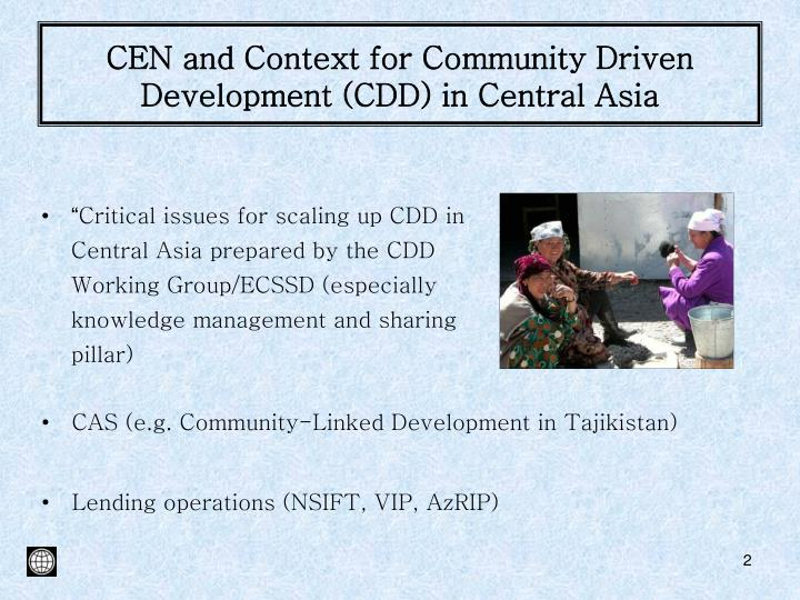 CEN and Context for Community Driven Development (CDD) in Central Asia