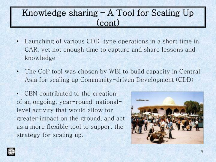Knowledge sharing – A Tool for Scaling Up (cont)