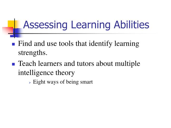 Assessing Learning Abilities