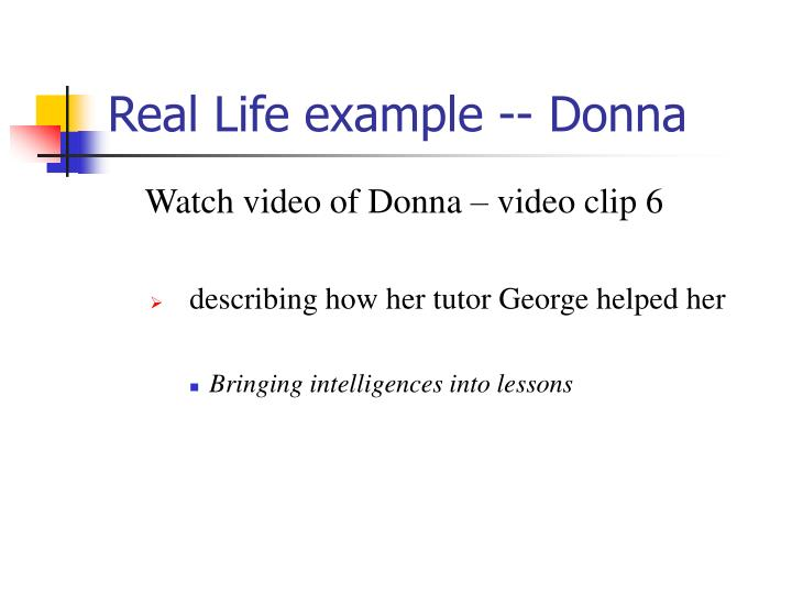 Real Life example -- Donna
