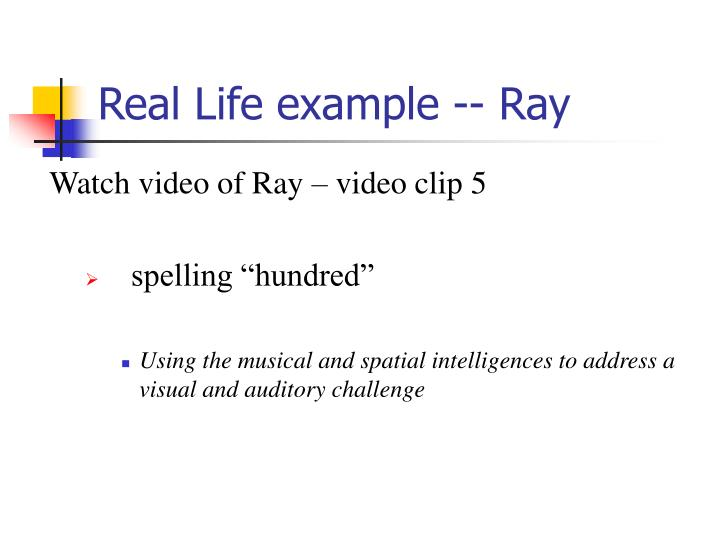 Real Life example -- Ray