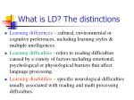 what is ld the distinctions