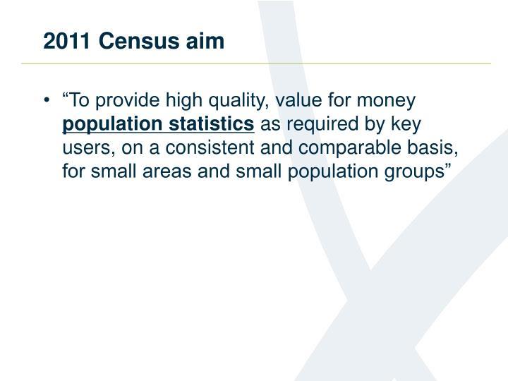 2011 Census aim