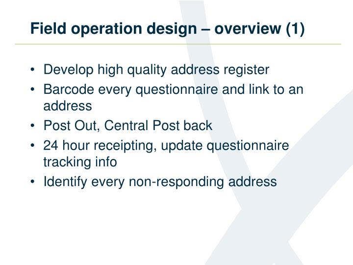 Field operation design – overview (1)