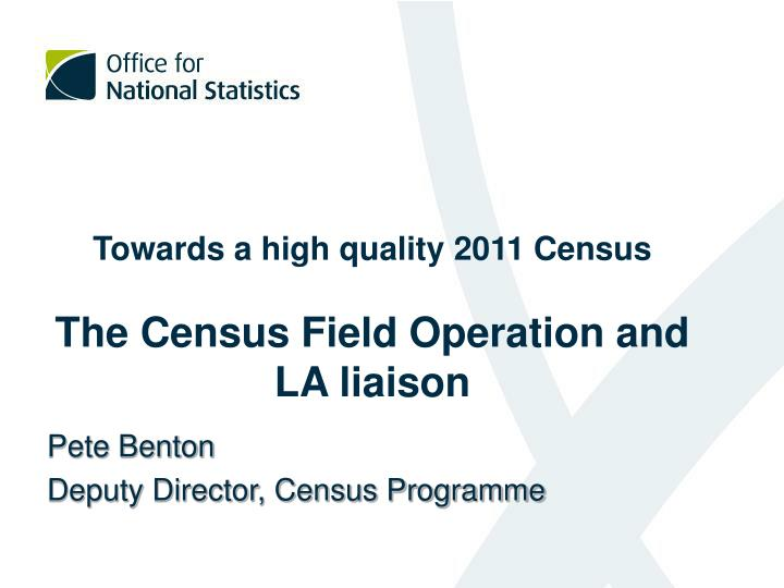 Towards a high quality 2011 Census