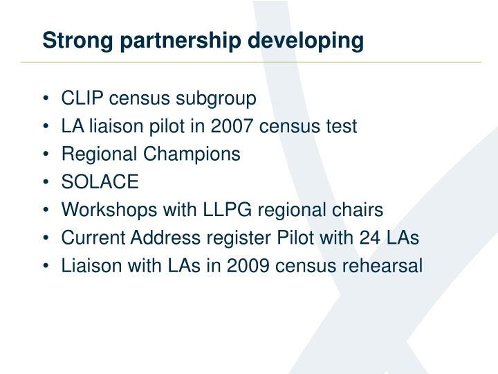 Strong partnership developing