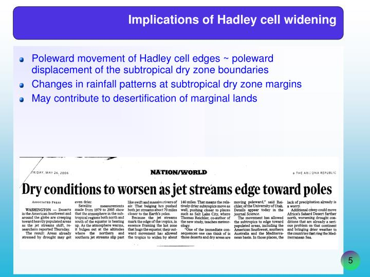 Implications of Hadley cell widening