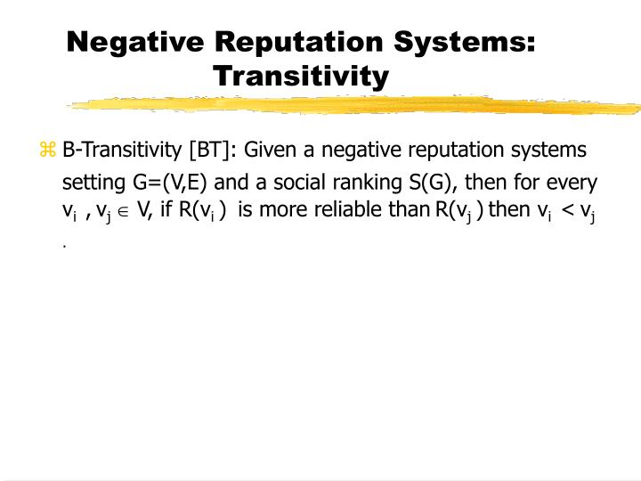 Negative Reputation Systems: Transitivity