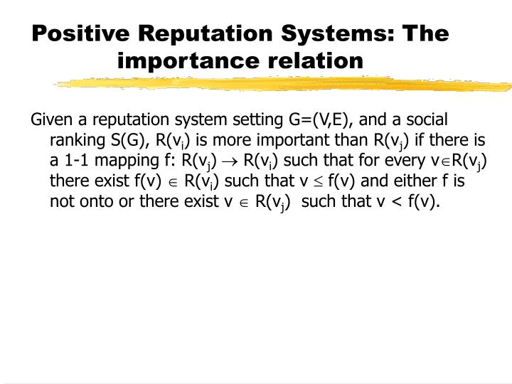 Positive Reputation Systems: The importance relation