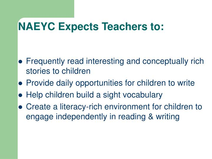 NAEYC Expects Teachers to: