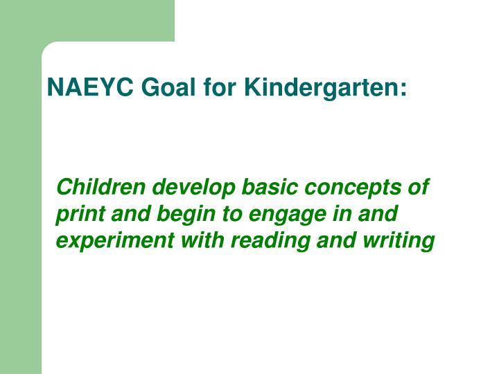 NAEYC Goal for Kindergarten: