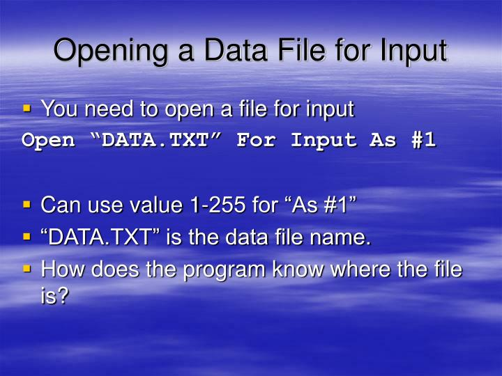 Opening a Data File for Input
