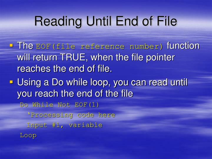 Reading Until End of File