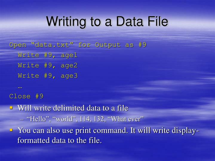 Writing to a Data File